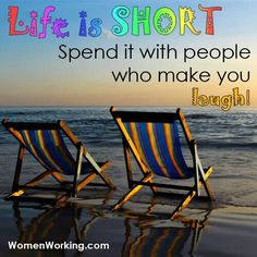 #life #spend #people #laugh