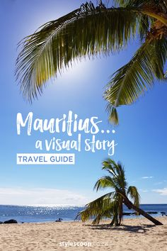 Experience Mauritius: A Visual Story Mauritius Travel, African Life, Paradise Island, Style Blog, Instagram Feed, Travel Guide, Beach, Places, Water
