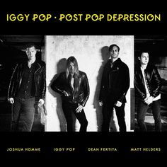 Iggy Pop (Feat. Josh Homme Of Queens Of The Stone Age) Post Pop Depression on LP