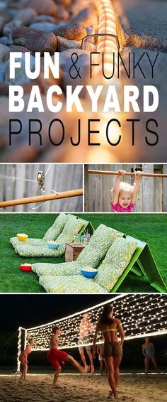 Fun & Funky Backyard Projects! • Lots of cool summer backyard projects and tutorials • rope lighting, zip line for kids, swings, volleyball net wrapped in LED lights and much more!