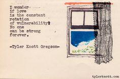 Typewriter Series #89 by Tyler Knott Gregson