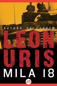 Mila 18 by Leon Uris set in German-occupied Poland during World War II. Story about the life and struggle of the Jews in the Warsaw ghetto. Book Club Books, Books To Read, My Books, Warsaw Ghetto, Jewish Ghetto, Pinterest Images, Free Kindle Books, Novels, This Book
