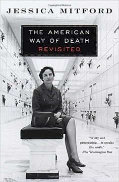The American Way of Death Revisited: Jessica Mitford: 9780679771869: Amazon.com: Books