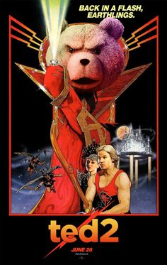 Ted 2 (2015) killer remake of the old Flash Gordon poster.
