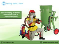 Sandblasting - Quality Spares Center is the Best Sand blasting Machine Manufacturers in Faridabad,India. Get all types of sandblasting machine @ lowest price. Sand Blasting Machine, Sandblasted Glass, Fine Sand, Compressed Air, India, Goa India, Indie, Indian