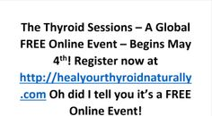 Thyroid Sessions For Your Better Health! - Gluten Free Revolution