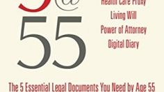 5@55: Two attorneys describe the five most important documents needed by age fifty-five in this short, conversational...