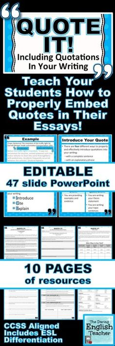 Teach your students how to properly embed quotations in their writing CCSS Aligned Includes ESL Differentiation Writing Grades 712 Teaching writing Secondary English High. Writing Lessons, Teaching Writing, Teaching Strategies, Writing Skills, Teaching English, Thesis Writing, Writing Jobs, Letter Writing, English Writing