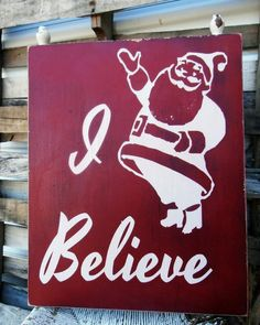 Christmas Sign on Canvas,I believe in Christmas, Holidays Sign, Santa Sign,  Merry Christmas Sign on Etsy, $54.99