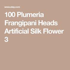 100 Plumeria Frangipani Heads Artificial Silk Flower 3