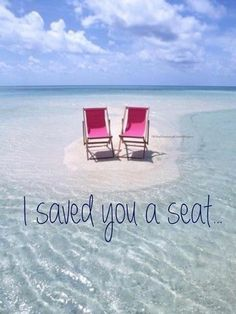 I saved you a seat.