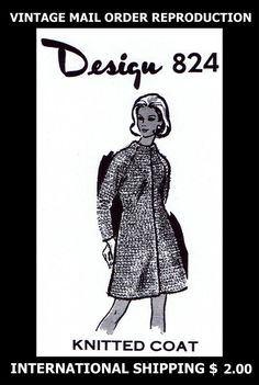 824 Vintage 60s Mail Order Design Womens Knitted Knit COAT Knitting Pattern CUTE #PATTERNPEDDLER824