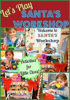 Let's Play Santa's Workshop -- Activiites for Little Elves!