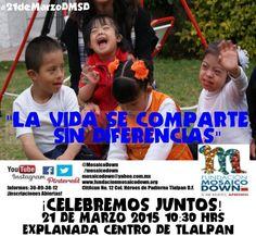 #21deMarzoDMSD #LaVidaSeComparteSinDiferencias Explanada Delegacional Tlalpan 10:30 hrs