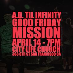 [TONIGHT/7PM] Mission (@missionismusic) will be performing this Friday at #ADtilinfinity. #GoodFriday #April14 #7PM _________________________________________________  City Life (@citylifesf) in association with Lyrical Opposition (@lyricalops) present A.D. Til Infinity a curated showcase of socially-conscious faith-based artists in the Bay Area displaying their truth and talents through hip-hop spoken word poetry and film in honor of the blood that was shed for this generation and beyond…