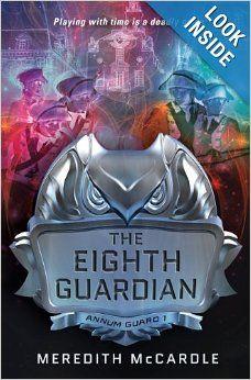 The Eighth Guardian - Saga Annum Guard - Meredith McCardle Any Book, Book 1, Book Nerd, Book Series, Must Read Fiction Books, Saga, New Teen, Books For Teens, Eight