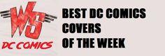 Weird Science DC Comics: Best DC Comics Covers of the Week 06/01/16
