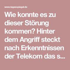 """Wie konnte es zu dieser Störung kommen?  Hinter dem Angriff steckt nach Erkenntnissen der Telekom das so genannte Botnetz Mirai, das in der Vergangenheit bereits mehrfach Hackerangriffe gestartet hat. """"Im Rahmen des Angriffs wurde versucht, die Router zum Teil des Botnetzes zu machen. Dies ist zwar misslungen, bei dem Versuch der Übernahme sind die Router aber abgestürzt"""", erklärte Thomas Tschersich, Leiter der Abteilung IT-Sicherheit bei der Telekom, am Montag dem Tagesspiegel. Über eine…"""