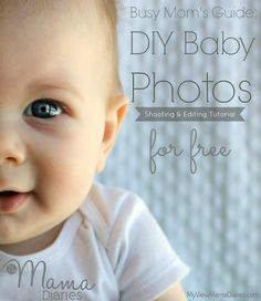 Tips and tricks for shooting and editing baby photos that will make you look like a pro.