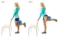 "Standing Fire Hydrant with Training Ball | Step 1: Stand straight directly behind a sturdy chair and place your fingertips lightly on the chair back with abs in tight. Place a soft ball in the crook of your knee. Step 2: Lift left knee up and out until it is the same level as your hip, keeping knee bent, foot flexed and a tight ""grip"" on the ball. Lower to start position. Repeat this movement for 30 seconds, switch legs and perform movement on opposite leg for another 30 seconds"