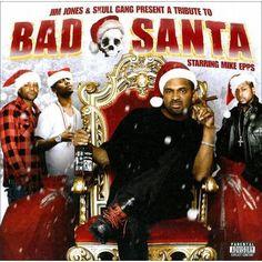 Bad Santa: Byrdgang Xmas [Explicit Lyrics]. Bad Santa: Byrdgang Xmas [Explicit Lyrics]. Price: $13.19