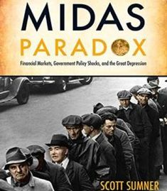 The Midas Paradox: Financial Markets Government Policy Shocks And The Great Depression PDF