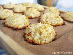 Quinoa Coconut Macaroons  6 tablespoons egg whites (from about 3 large eggs)  1/4 cup honey (raw is preferable; agave or maple syrup would probably as well)  1 1/2 cups unsweetened shredded coconut  1 cup cooked quinoa  Pinch of salt