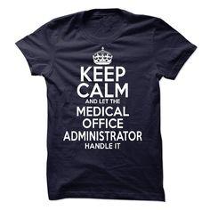 Medical Office Administrator T Shirt, Hoodie, Sweatshirt