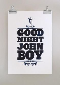 "We did this in our house everynight at bedtime...and Daddy would always add the ""John boy"" at the end :)"