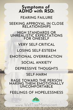 ADHD is often comorbid with a condition called Rejection Sensitive Dysphoria.