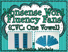 "Nonsense Word Fluency Fans are groups of fan ""blades"" that students can use to practice their fluent reading of nonsense words. Each blade contains a list of 5 different nonsense words. 10 blades per vowel and 50 in all! $"