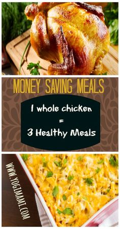 3 delicious recipes out of one whole chicken!