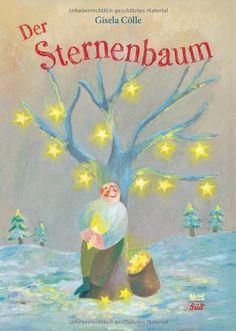 Der Sternenbaum von Gisela Cölle http://www.amazon.de/dp/3314101791/ref=cm_sw_r_pi_dp_Cdezwb0S4WSW3