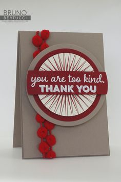 Bruno Bertucci | Stampin Up | Thank You | Pompom Trim | One Big Meaning | Kinda Eclectic | Handmade Card