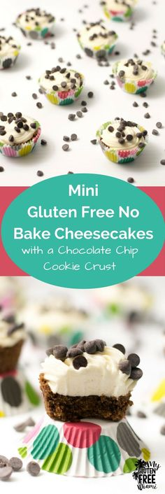 Mini gluten free no bake cheesecake with a chocolate chip cookie crust are the…