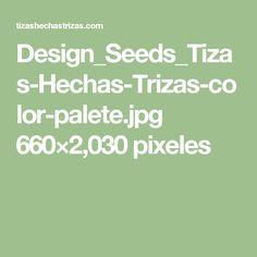 Design_Seeds_Tizas-Hechas-Trizas-color-palete.jpg 660×2,030 pixeles
