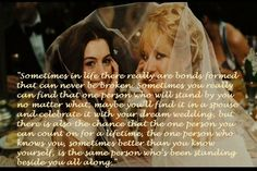 Bride Wars end quote , absolutely true! Love this movie!
