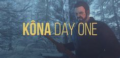 [Preview] Kôna : Day One : http://www.zeroping.fr/preview/kona-day-one/