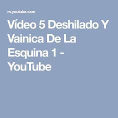 Vídeo 5 Deshilado Y Vainica De La Esquina 1 - YouTube