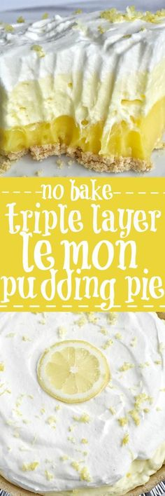 this easy simple no bake triple layer lemon pudding pie is the perfect summertime dessert you only need 5 ingredients for a sweet and creamy lemon