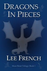 Dragons In Pieces: Maze Beset #1 (Science-Fiction/Superheroes)