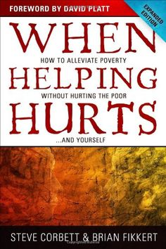 When Helping Hurts | Faithful Provisions