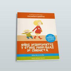 Manual que ayuda a los padres a tratar los problemas de conducta habituales de los 3 a los 12 años: desde los desobedientes a problemas másgraves.