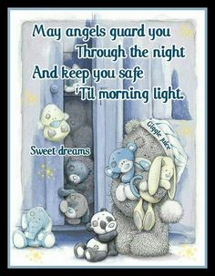 May Angel Guard You, Through The Night And Keep You Safe Til Morning Light good night good night quotes good night images good night blessings Good Night Angel, Good Night Sister, Lovely Good Night, Good Night Prayer, Good Night Blessings, Good Night Sweet Dreams, Good Night Moon, Night Time, Good Night Greetings