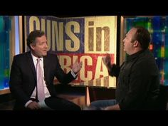 Piers Morgan debates Alex Jones...although its not really a debate.  Alex Jones sounds like he needs a straight jacket.  Gun advocates should be very embarrassed by this if this is the best you can put out there.
