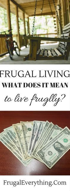 Wondering what frugal living is? Frugal living doesn't have to mean going without the things you love.