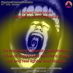 #EmotionalCleansingMeditation Going through stressful mood swings? Try Emotional Cleansing Meditation - Give all suppressed emotions a way out and feel lighter and happier. For further information kindly click on the following link- https://www.facebook.com/events/256839031354904/?ti=cl #HelloSpirituality #MeditateInDelhi