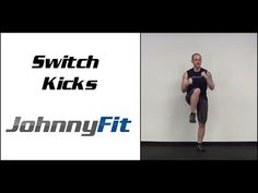 Bodyweight Exercise: Switch Kicks - JohnnyFit