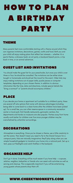 Many parents feel more comfortable starting with a theme around which they can organize invitations, decorations, games, crafts and food. Both you and your child will enjoy making plans that reflect her interests — whether it's a sports theme, a dinosaur bash, an art party, a backyard beach picnic, a trip back in time, or an animal adventure.