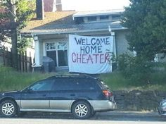 Welcome Home Cheater -- hilarious jokes funny pictures walmart fails meme humor Cheater Memes, Funny Signs, Funny Memes, Hilarious Jokes, Gym Memes, School Memes, Dad Jokes, Funny Fails, Caught Cheating